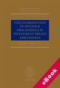 Cover of The Coordination of Multiple Proceedings in Investment Treaty Arbitration (eBook)