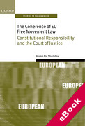 Cover of The Coherence of EU Free Movement Law: Constitutional Responsibility and the Court of Justice (eBook)