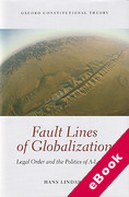 Cover of Fault Lines of Globalization: Legal Order and the Politics of A-Legality (eBook)