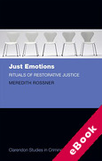 Cover of Just Emotions: Rituals of Restorative Justice (eBook)