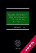 Cover of The European Union REACH Regulation for Chemicals: Law and Practice (eBook)