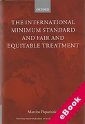 Cover of The International Minimum Standard and Fair and Equitable Treatment  (eBook)
