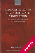 Cover of Applicable Law in Investor-State Arbitration: The Interplay Between National and International Law (eBook)