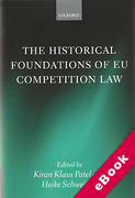 Cover of The Historical Foundations of EU Competition Law (eBook)