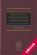 Cover of Treatise on International Criminal Law Volume I: Foundations and General Part (eBook)