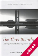 Cover of The Three Branches: A Comparative Model of Separation of Powers (eBook)