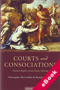 Cover of Courts and Consociations: Human Rights Versus Power-Sharing (eBook)