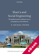 Cover of Sharia and Social Engineering: The Implementation of Islamic Law in Contemporary Aceh, Indonesia (eBook)