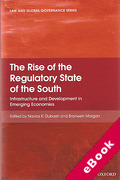 Cover of The Rise of the Regulatory State of the South: The Infrastructure of Development (eBook)