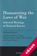 Cover of Humanizing the Laws of War: Selected Writings of Richard Baxter (eBook)