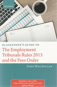 Cover of Blackstone's Guide to the Employment Tribunals Rules 2013 and the Fees Order