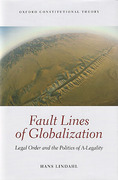 Cover of Fault Lines of Globalization: Legal Order and the Politics of A-Legality
