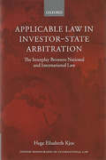 Cover of Applicable Law in Investor-State Arbitration: The Interplay Between National and International Law