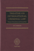 Cover of Treatise on International Criminal Law Volume I: Foundations and General Part