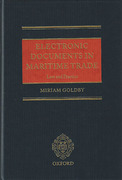 Cover of Electronic Documents in Maritime Trade: Law and Practice