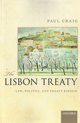 Cover of The Lisbon Treaty: Law, Politics, and Treaty Reform