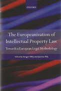 Cover of The Europeanisation of Intellectual Property Law: Towards a European Legal Methodology