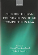 Cover of The Historical Foundations of EU Competition Law