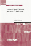 Cover of The Principle of Mutual Recognition in the EU