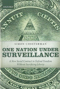 Cover of One Nation Under Surveillance: A New Social Contract to Defend Freedom Without Sacrificing Liberty