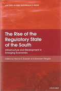 Cover of The Rise of the Regulatory State of the South: The Infrastructure of Development