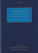 Cover of The Common European Sales Law in Context: Interactions with English and German Law