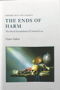 Cover of The Ends of Harm: The Moral Foundations of Criminal Law