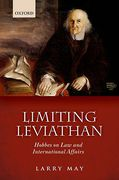 Cover of Limiting Leviathan: Hobbes on Law and International Affairs