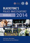 Cover of Blackstone's Police Investigators Manual 2014