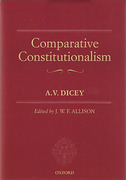 Cover of A.V. Dicey Volume 2: Comparative Constitutionalism
