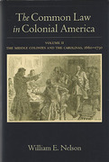 Cover of The Common Law in Colonial America: Volume II: The Middle Colonies and the Carolinas, 1660-1730