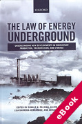 Cover of The Law of Energy Underground: Understanding New Developments in Subsurface Production, Transmission, and Storage (eBook)