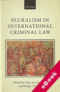 Cover of Pluralism in International Criminal Law (eBook)