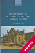 Cover of The Settlement of International Cultural Heritage Disputes (eBook)