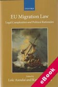 Cover of EU Migration Law: Legal Complexities and Political Rationales (eBook)