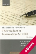 Cover of Blackstone's Guide to the Freedom of Information Act 2000 (eBook)