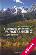 Cover of International Environmental Law, Policy and Ethics (eBook)