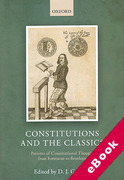 Cover of Constitutions and the Classics: Patterns of Constitutional Thought from Fortescue to Bentham (eBook)
