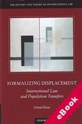 Cover of Formalizing Dispossession: International Law and Population Transfers (eBook)