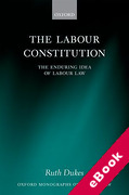 Cover of The Labour Constitution: The Enduring Idea of Labour Law (eBook)