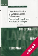 Cover of The Criminalization of European Cartel Enforcement: Theoretical, Legal, and Practical Challenges (eBook)