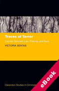 Cover of Traces of Terror: Counter-Terrorism Law, Policing, and Race (eBook)