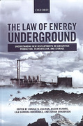 Cover of The Law of Energy Underground: Understanding New Developments in Subsurface Production, Transmission, and Storage