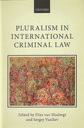 Cover of Pluralism in International Criminal Law