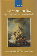 Cover of EU Migration Law: Legal Complexities and Political Rationales
