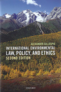 Cover of International Environmental Law, Policy and Ethics