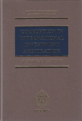 corruption in international arbitration This paper sets out the current legal regime in place to combat corruption and  fraud and explains how international arbitration tribunals handle.