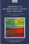 Cover of Deference in International Courts and Tribunals: Standard of Review and Margin of Appreciation