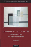 Cover of Formalizing Dispossession: International Law and Population Transfers