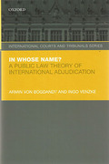 Cover of In Whose Name?: A Public Law Theory of International Adjudication